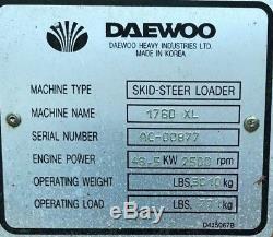 2000 DAEWOO 1760XL, Skid-Steer Loader Perkins 700 4 Cylinder Engine 870 HRS